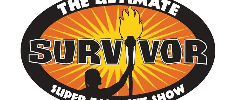 The Ultimate Survivor Super Fan Quiz Show