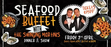 Seafood Buffet Dinner & Show: CANCELLED