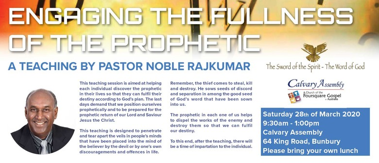 Engaging the Fullness of the Prophetic