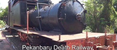 Talk: Andrew West – Pekanbaru Death Railway