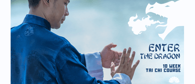 Enter the Dragon: 10-Week Vishrant Tai Chi Course