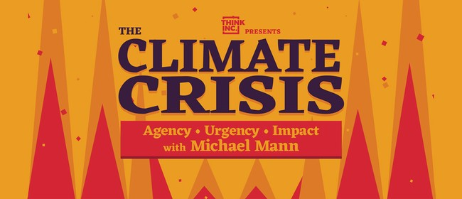 Image for The Climate Crisis with Michael Mann: POSTPONED