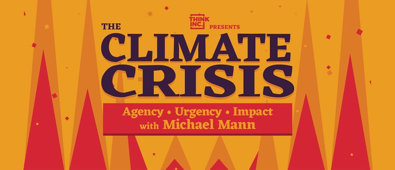 The Climate Crisis with Michael Mann: POSTPONED