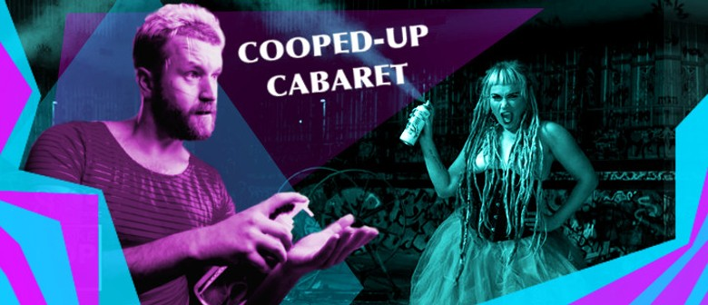 Cooped-Up Cabaret: Live Stream Variety Show