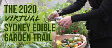 The Virtual Sydney Edible Garden Trail