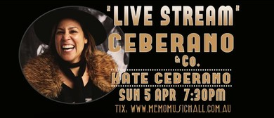 Ceberano & Co. Live Stream From MEMO Music Hall