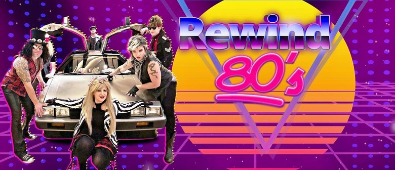 Rewind 80's At the Wedge Theatre - Sale