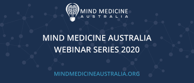 Mind Medicine Australia Webinar - One