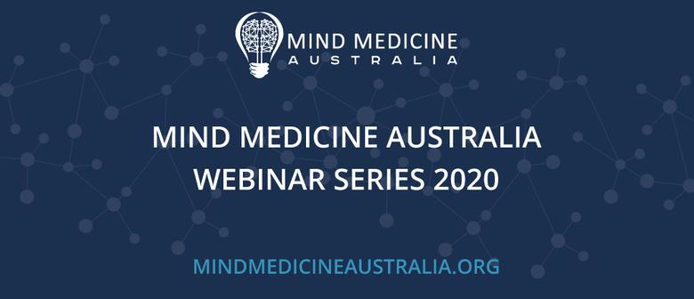 Mind Medicine Australia Webinar - Three