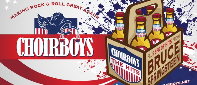 Image for Choirboys: The Hits & 6-Pack of Bruce Springsteen