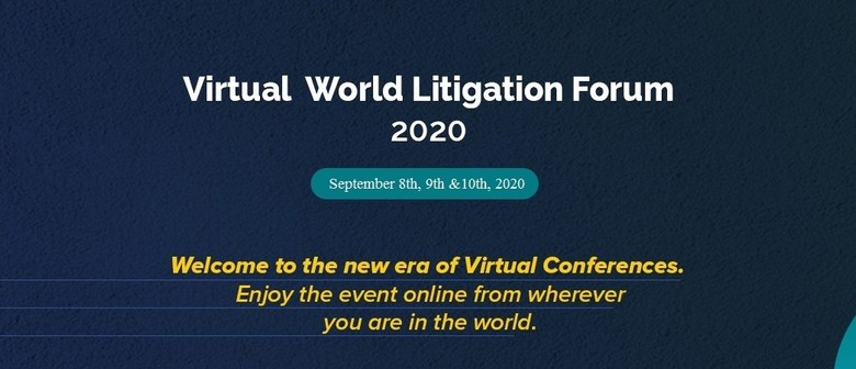 Virtual World Litigation Forum 2020