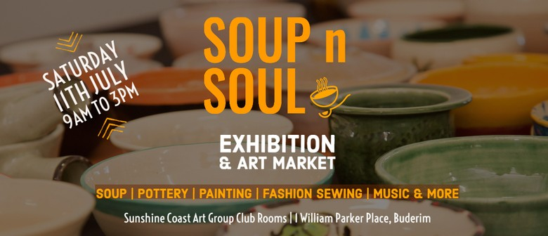 Soup n Soul – Exhibition & Art Market