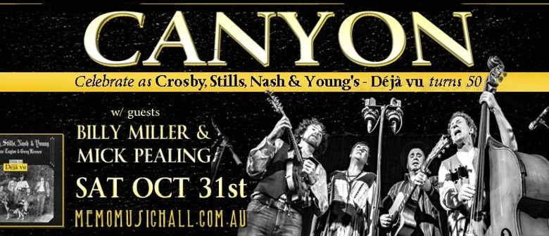 Canyon Celebrate 50 Years of C,S,N & Young