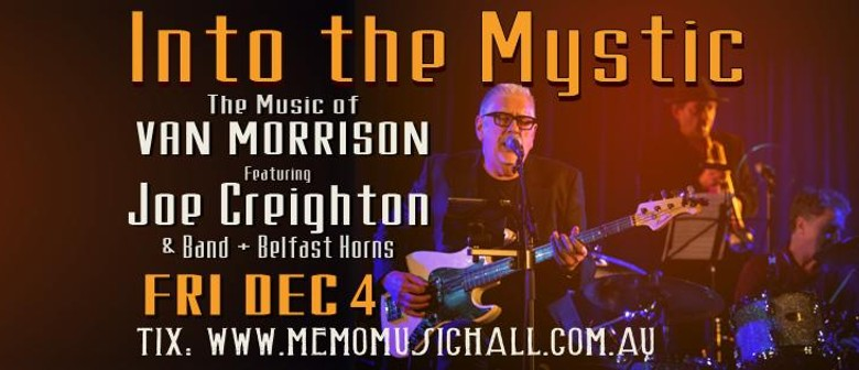 Into The Mystic - The Music of Van Morrison