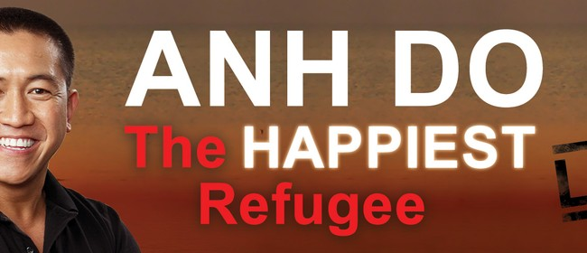 Image for Anh Do - The Happiest Refugee Live