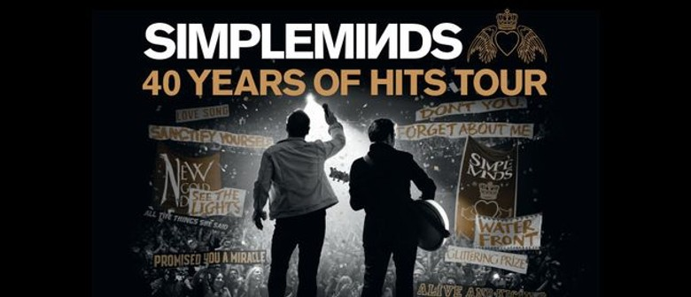 Simple Minds – 40 Years of Hits Tour 2020
