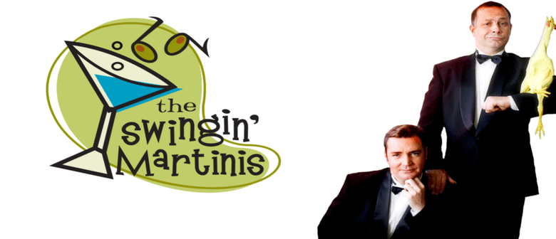 The Swingin' Martinis : CANCELLED