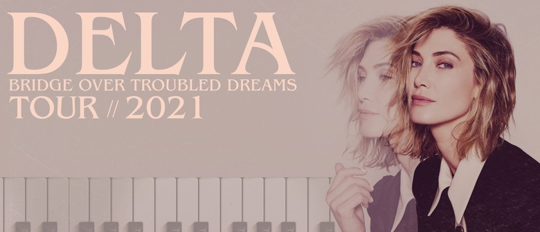Delta Goodrem - Bridge Over Troubled Dreams Tour