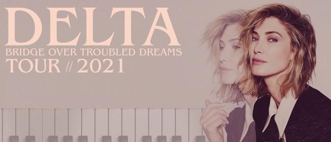 Image for Delta Goodrem:  Bridge Over Troubled Dreams