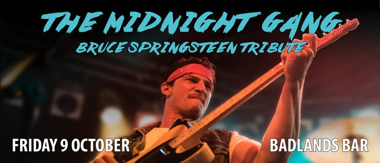 The Midnight Gang - Bruce Springsteen Tribute