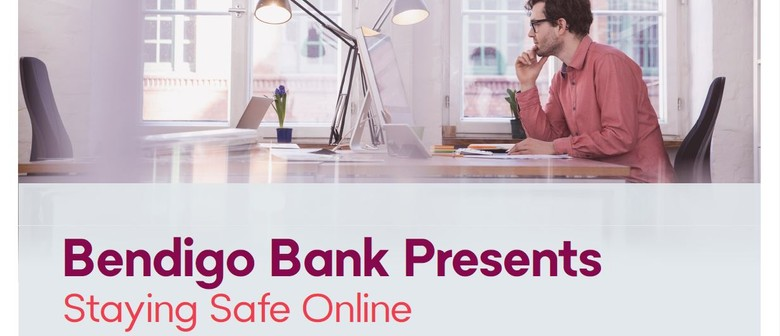 Staying Safe Online - A FREE Webinar
