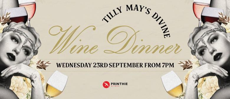 Tilly's Divine Wine Dinner