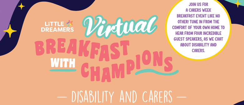 Virtual Breakfast with Champions: Disability and Carers