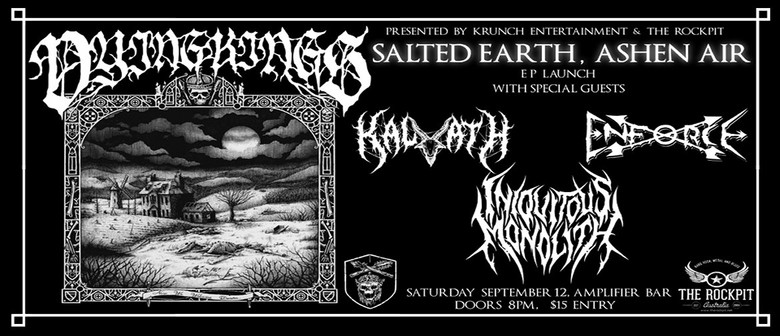 Dying Kings: Salted Earth, Dying Air EP Launch