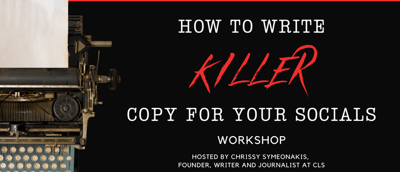 How To Write Killer Copy For Your Socials Workshop