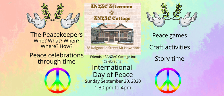 ANZAC Afternoon: International Day of Peace