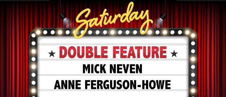 Comedy Double Feature: Anne Ferguson-Howe & Mick Neven
