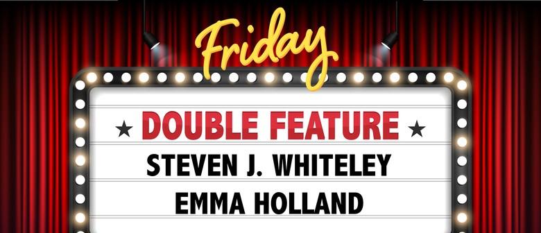 Comedy Double Feature: Steven J Whiteley & Emma Holland