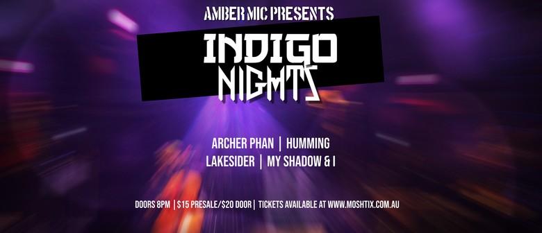 Indigo Nights - Arhcer Phan/Humming/Lakesider/My Shadow & I