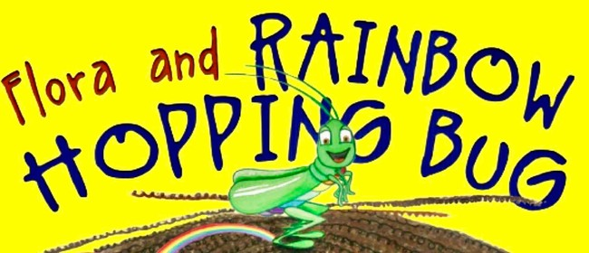 Image for Book Launch: Flora and Rainbow Hopping Bug (Children's Book)
