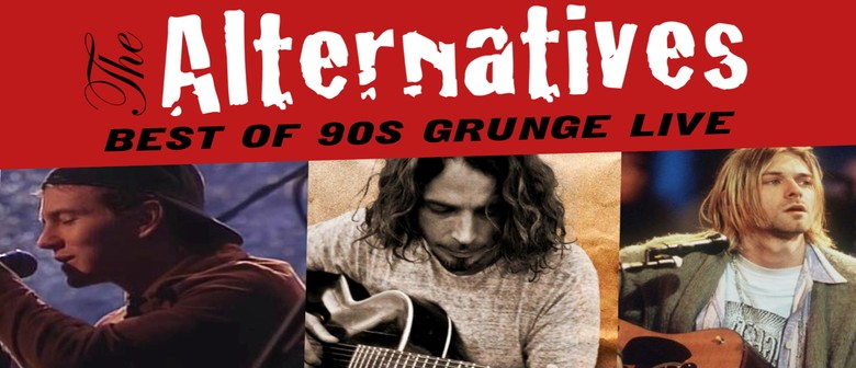 The Alternatives | The Best of 90s Grunge