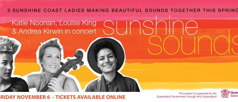 Katie Noonan, Louise King & Andrea Kirwin - Sunshine Sounds