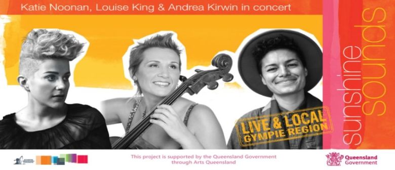 SUNSHINE SOUNDS - Katie Noonan, Louise King & Andrea Kirwin