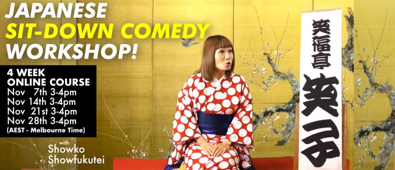Japanese Sit-Down Comedy Workshop
