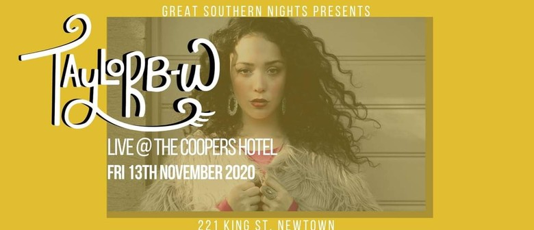Great Southern Nights presents Taylor B-W at Coopers Hotel