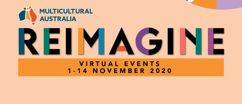 Reimagine Festival by Multicultural Australia