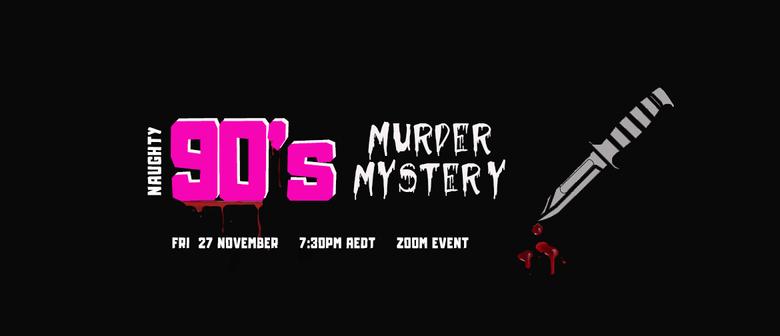 Naughty Nineties Murder Mystery Event