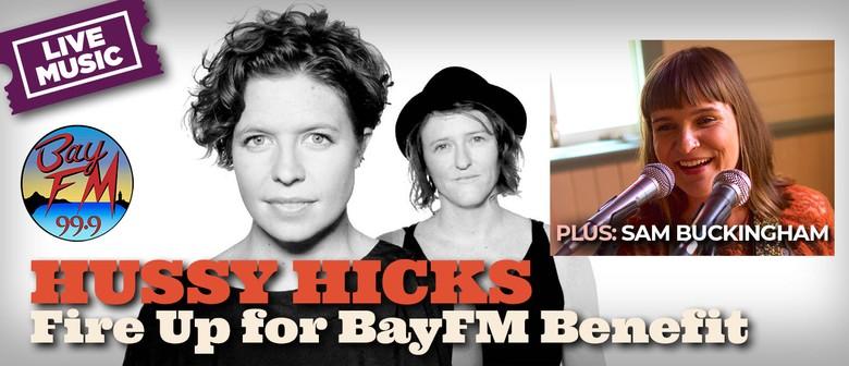 Hussy Hicks Fire Up for BayFM Benefit