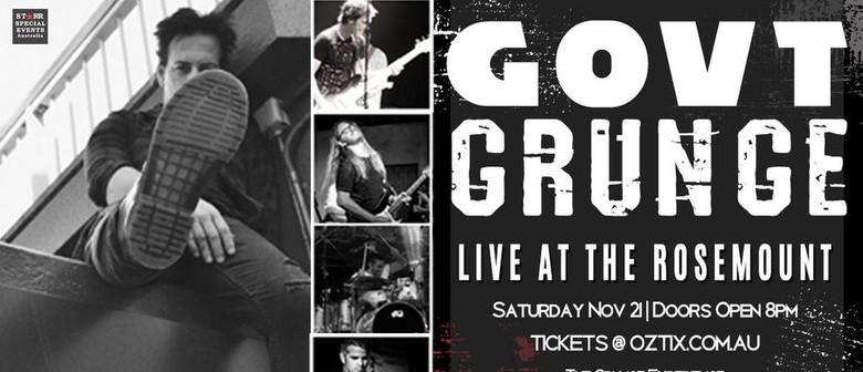Government Grunge (Ultimate Grunge Night)