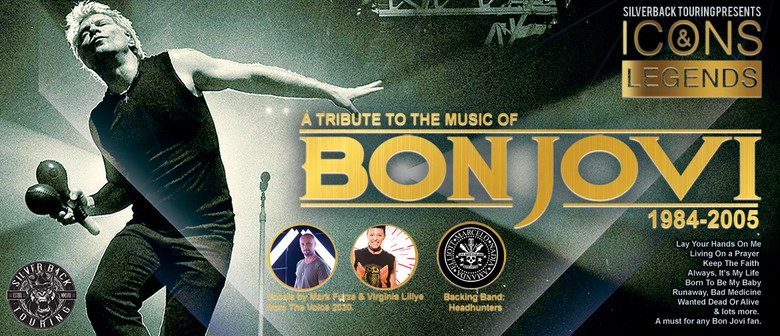 Icons & Legends - A Tribute To The Music Of Bon Jovi