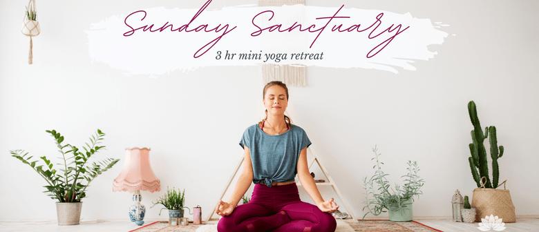 Sunday Sanctuary - 3 hour Mini Yoga Retreat