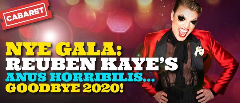 NYE GALA - Reuben Kaye: Anus Horribilis...Goodbye 2020!: CANCELLED