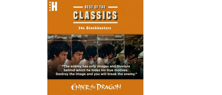 Best of the Classics: 70's Blockbusters - Enter the Dragon