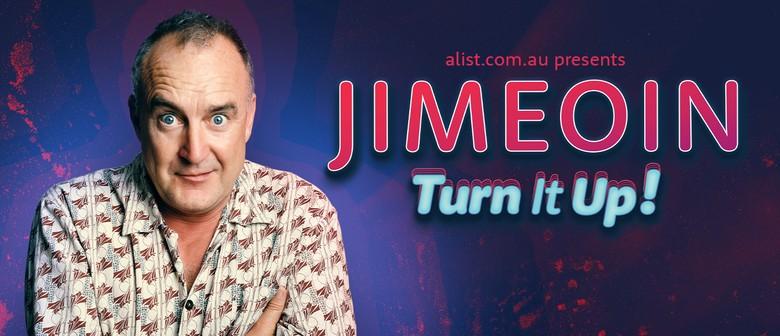 Jimeoin -  Turn it Up