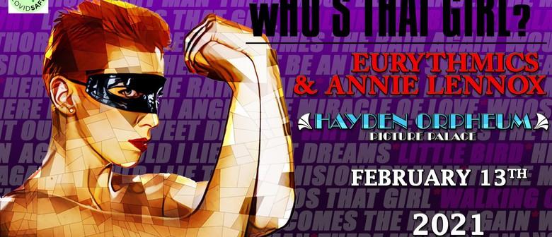 Who's That Girl - Eurythmics & Annie Lennox Tribute Show