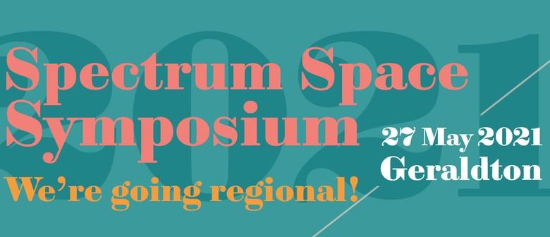 Spectrum Space Symposium 2021 - Geraldton